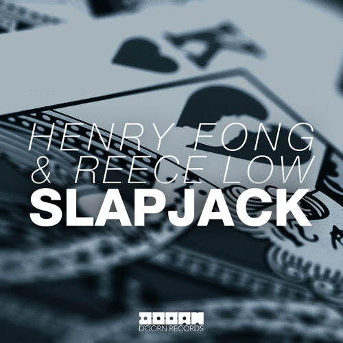 Henry Fong & Reece Low - Slapjack (Available May 19) [Hardwell On Air Rip]