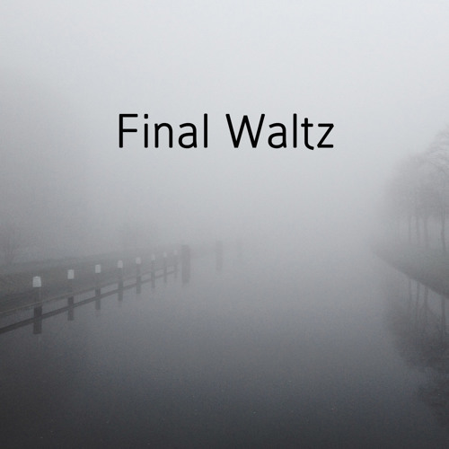 Final Waltz