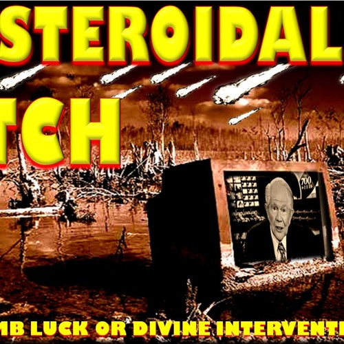 'Asteroidal Itch: Dumb Luck Or Divine Intervention?' - April 23, 2014