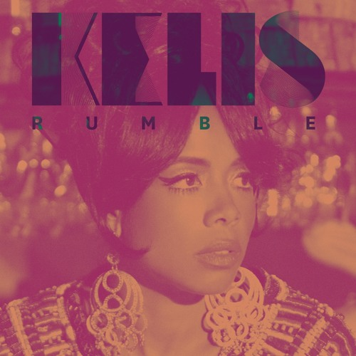 Kelis - Rumble (Beatnik Remix)