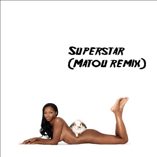 Jamelia - Superstar (Matou Remix)
