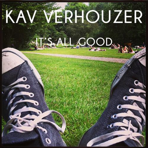 Kav Verhouzer - It's All Good