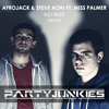 Afrojack & Steve Aoki Ft. Miss Palmer - No Beef (PartyJunkies Remix) FREE DOWNLOAD MP3 Download