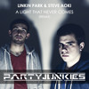 Linkin Park & Steve Aoki - A Light That Never Comes (PartyJunkies Remix) FREE DOWNLOAD