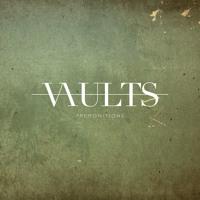 Vaults Premonitions Artwork