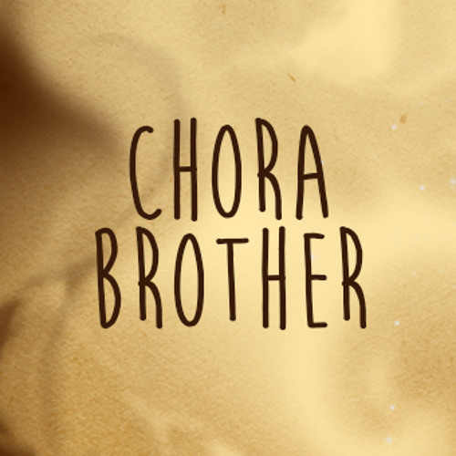 10 - Chora Brother