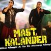 Download DUMA DUM MAST KALENDER - DJ VIPUL KHURANA & DJ HARSH BHUTANI REMIX Mp3