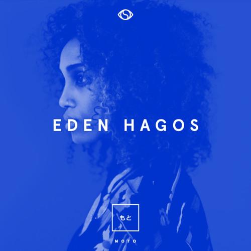 Moto Made Selects: 006 Eden Hagos