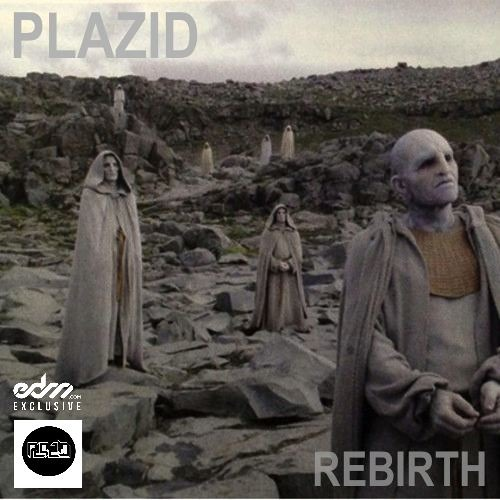 PLAZID - Rebirth [EDM.com Exclusive]