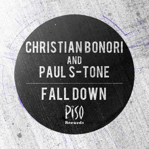 Christian Bonori, Paul S - Tone - Fall Down (ERI2 Remix)
