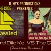 Dard Dilo Ke VS The CODE - Dub Mashup Ft DJ HYK