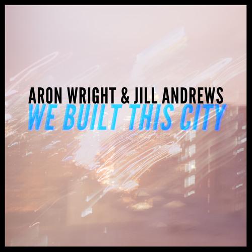 We Built This City- Aron Wright & Jill Andrews as heard on Grey's Anatomy S10E21