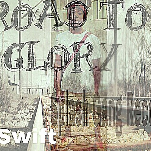 Swift-Road To Glory 6.Royals x Jay