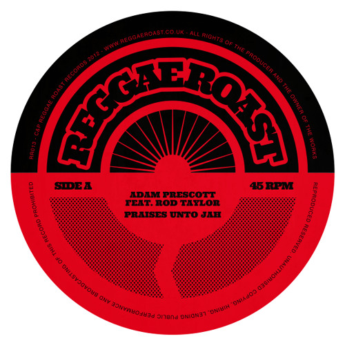 Adam Prescott - Praises Unto Jah (Feat. Rod Taylor)