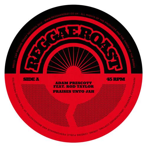 Adam Prescott - Praises Unto Dub (Feat. Rod Taylor) [Manasseh Dub]