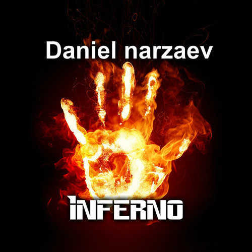 Daniel Narzaev - Inferno (preview)