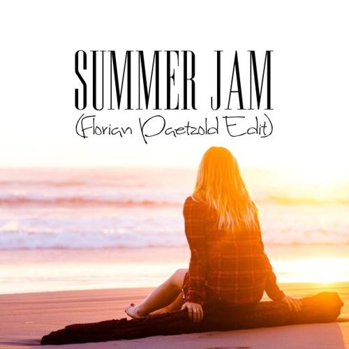 Summer Jam (Florian Paetzold Edit)