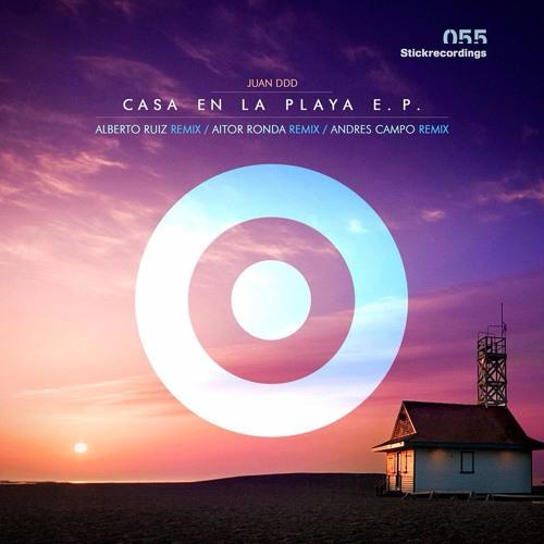 Juan DDD - Casa En La Playa - Aitor Ronda Remix