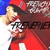 Frenemies #LEAK