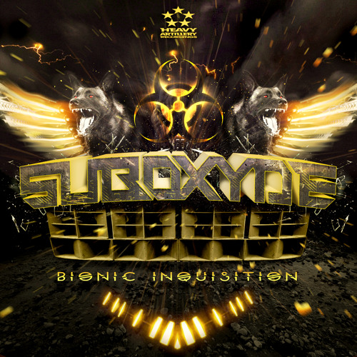 SubOxyde - Subjugate [Heavy Artillery] OUT NOW!