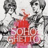 SoHo Ghetto - One At A Time - Radio Edit