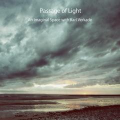 Passage of Light - An Imaginal Space with Karl Verkade