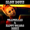 Selena Gomez - Slow Down (Happy Colors & Trapzillas Remix)