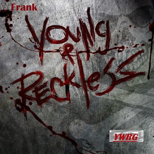 Frank - Young&Reckless