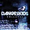 dangerkids - we're all in danger
