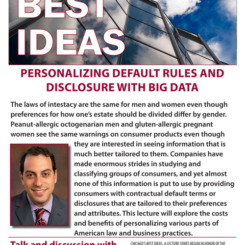"""Lior Strahilevitz, """"Personalizing Default Rules and Disclosure with Big Data"""""""