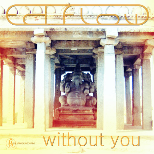 Without You OUT NOW
