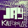 Jay Kalifornia - I'm Sorry/Love Songs [WITH HONORS]