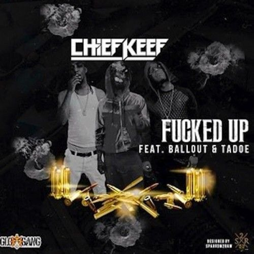 Chief Keef - Fucked Up (feat. Tadoe & Ballout) Prod. J Diesel x ISOBeats x Dirty_Vans