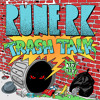 Rune RK- Trash Talk
