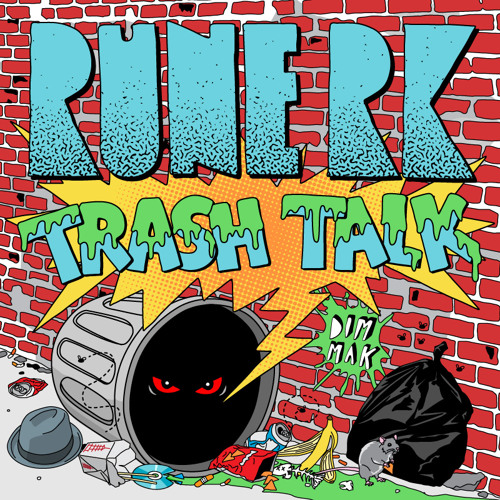 Rune RK- Trash Talk
