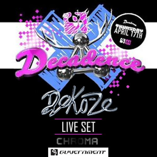 DEKO-ZE LIVE AT GUVERNMENT: CHROMA (Apr '14)