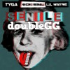 Young Money - Senile X Remix Freestyle ft. doubleGG - Tyga, Nicki Minaj & Lil Wayne