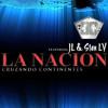 Maraña Musik ft JL & Stan LV - La Nacion [Cruzando Continentes]