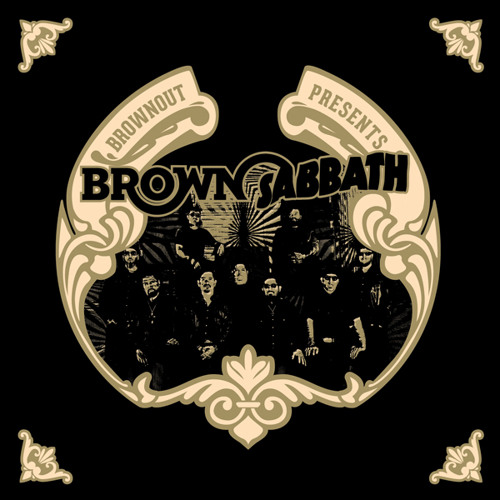 """2. Brownout Presents Brown Sabbath - """"Iron Man"""""""