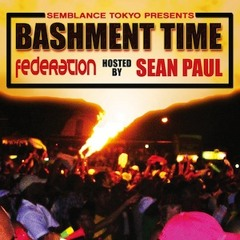 Bashment Time - Hosted By Sean Paul