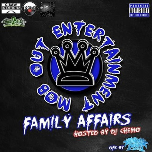 Dj Chemo And C - Saw Records Present - The Mob Out Ent Family Affairs Mixtape 3
