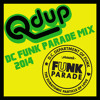 Qdup - DC Funk Parade Mix 2014 Free Download!