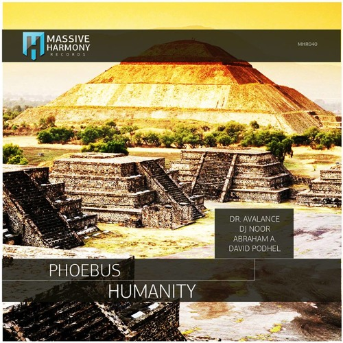 Phoebus - Humanity (David Podhel Remix) [Massive Harmony Records]