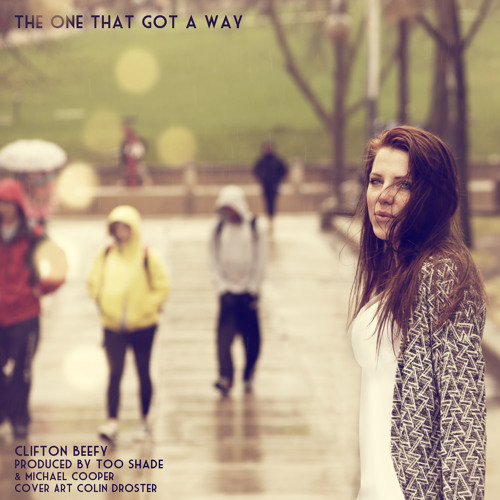 """""""The One That Got A Way"""""""