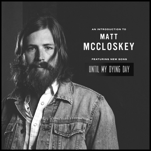 Matt McCloskey - Dying Day