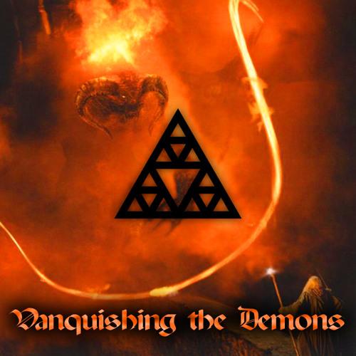 Vanquishing The Demons