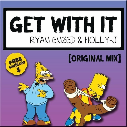 Ryan Enzed & Holly-J - Get With It (Original Mix)