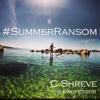 C.Shreve the Professor - Summer Ransom (prod. by Handbook)