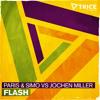 Paris & Simo vs Jochen Miller - Flash (Thomas Gold Fanfare 96 Rip) OUT NOW!