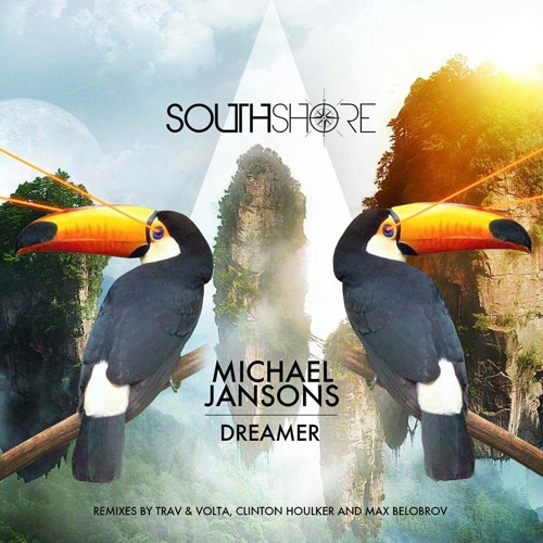 Michael Jansons - Dreamer (Clinton Houlker Remix-Preview) Southshore